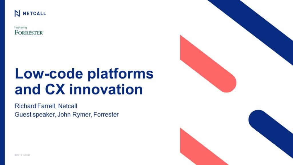 Low-code platforms and CX innovation