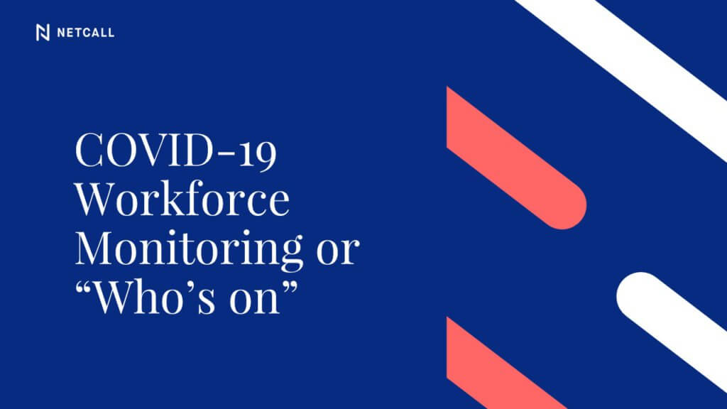 COVID-19 Workforce Monitoring
