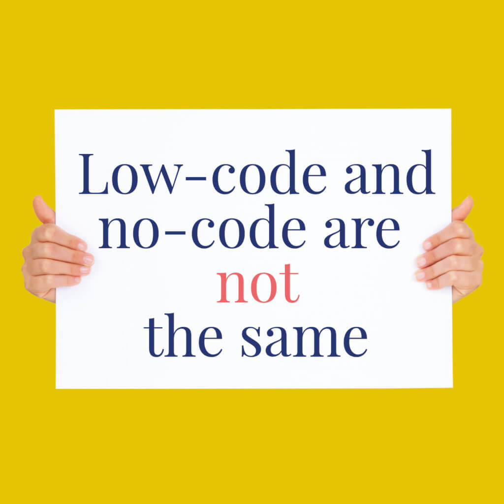 low-code-and-no-code-not-the-same
