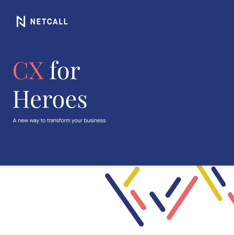 CX for heroes - a new way to transform your business