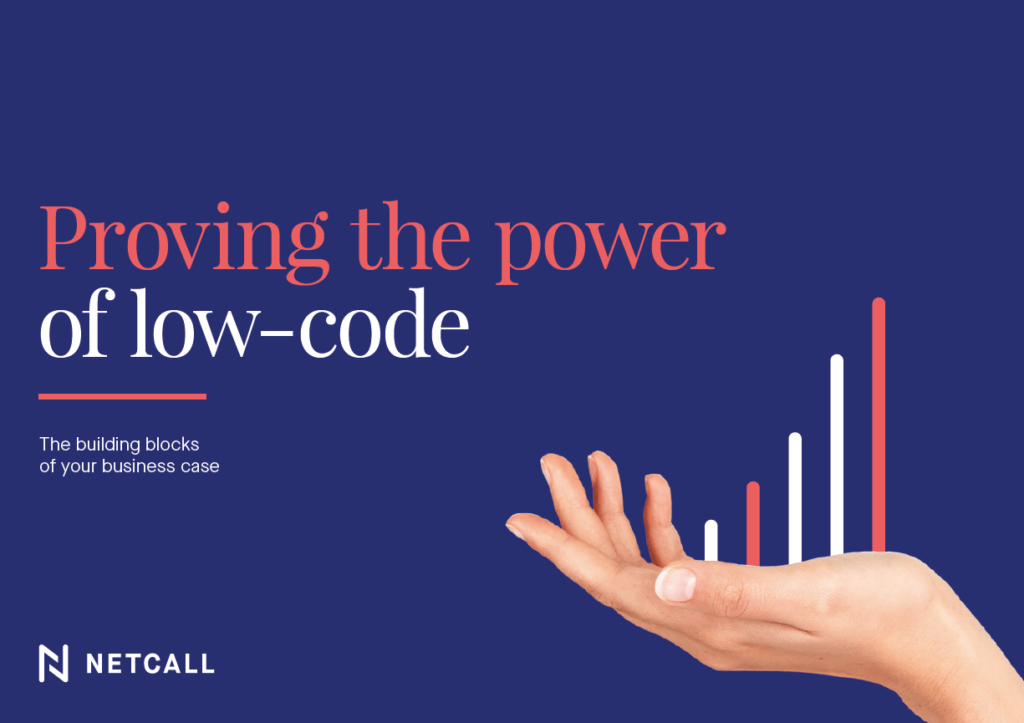 Proving the power of low-code. The building blocks of your business case